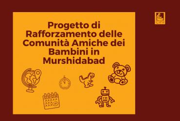 cini profetto rafforzamento comunità amiche dei bambini murshidabad